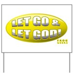 Let Go & Let God: Yellow Yard Sign