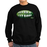 Let Go GREEN Sweatshirt (dark)