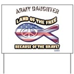 ARMY DAUGHTER Yard Sign