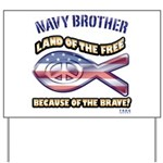 Navy Brother Yard Sign