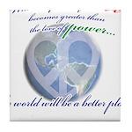 Power of Love Tile Coaster