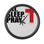 Eat. Sleep. Pray. Large Wall Clock