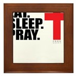 Eat. Sleep. Pray. Framed Tile