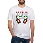 Love is Big Italian Jugs Fitted T-Shirt