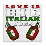 Love is Big Italian Jugs Tile Coaster