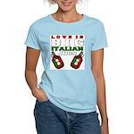 Love is Big Italian Jugs Women's Pink T-Shirt