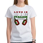Love is Big Italian Jugs Women's T-Shirt