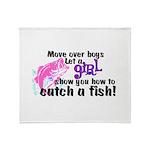 Move Over Boys - Fish Throw Blanket