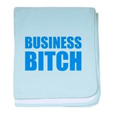 Business Bitch baby blanket