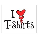 I heart T-Shirts Small Poster