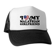 I Love My Malaysian Girlfriend Trucker Hat