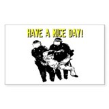 Have a Nice Day! Decal