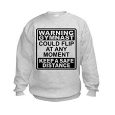Warning Gymnast Flip Sweatshirt
