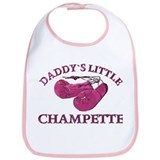 ...Daddy`s Little Champette... Bib