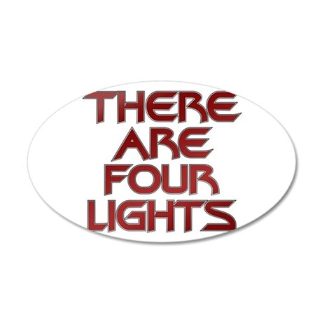 There Are Four Lights 22x14 Oval Wall Peel