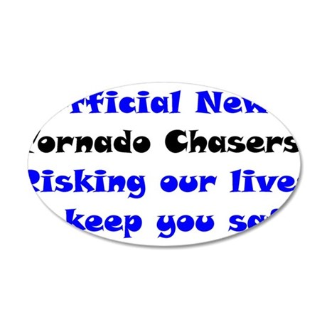 Official Tornado Chasers 38.5 x 24.5 Oval Wall Pee