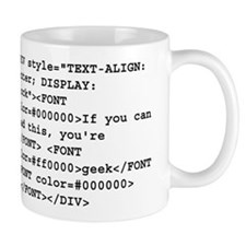 You're a geek :) HTML code Mug