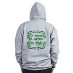 Of Course I'm Perfect I'm Irish Zip Hoodie