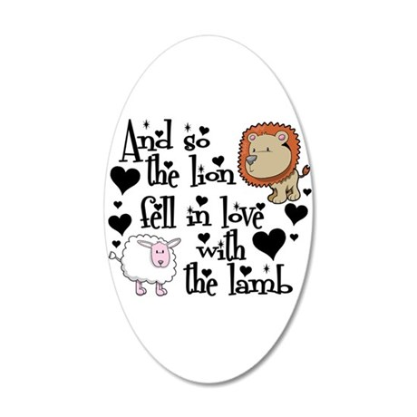 Lion fell in love with lamb 22x14 Oval Wall Peel