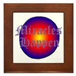 MIRACLES HAPPEN III Framed Tile