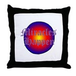 MIRACLES HAPPEN III Throw Pillow