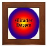 MIRACLES HAPPEN IV Framed Tile