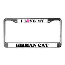 I Love My Birman Cat License Plate Frame
