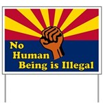 No Human Being is Illegal Yard Sign for Arizona