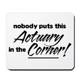 Actuary Nobody Corner Mousepad