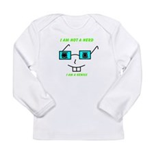 Not A Nerd Long Sleeve Infant T-Shirt