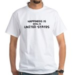 Happiness is United States White T-Shirt