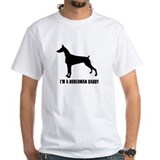 i'm a doberman daddy Shirt