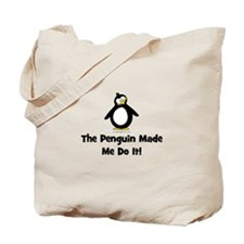 Penguins Made Me Do It Tote Bag