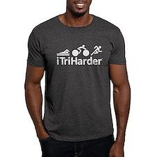 iTriHarder triathlon motto T-Shirt