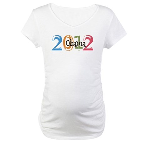 Obama 2012 Graphic Maternity T-Shirt
