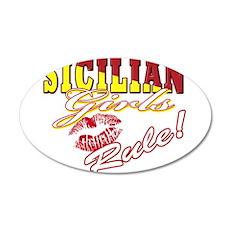 Sicilian girls rule 22x14 Oval Wall Peel