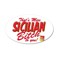 Sicilian Bitch 38.5 x 24.5 Oval Wall Peel