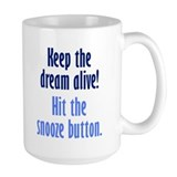 Snooze Button Coffee Mug