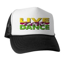 Live Love Dance Trucker Hat