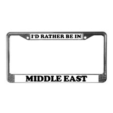 Rather be in Middle East License Plate Frame