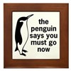 The Penguin Says Framed Tile