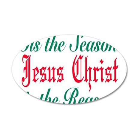 Tis the season jesus is the r 38.5 x 24.5 Oval Wal