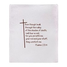 Psalms 23:4 Throw Blanket