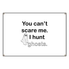 I Hunt Ghosts Banner