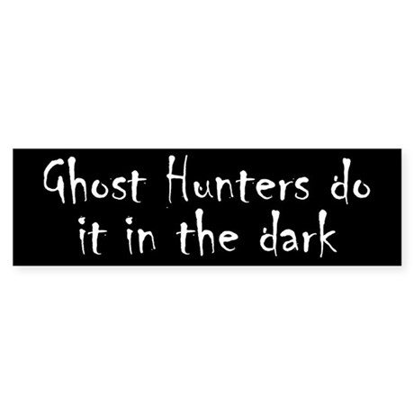 Ghost Hunters Do It Sticker (Bumper)