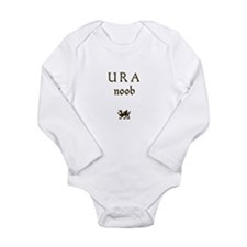 U R A noob Long Sleeve Infant Bodysuit