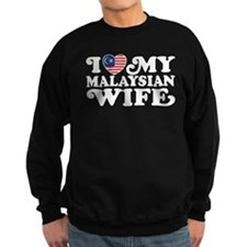 I Love My Malaysian Wife Sweatshirt