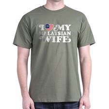 I Love My Malaysian Wife T-Shirt