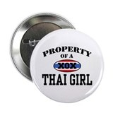 "Property of a Thai Girl 2.25"" Button"