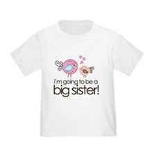 I'm Going to Be Big Sister Whimsy Bird T